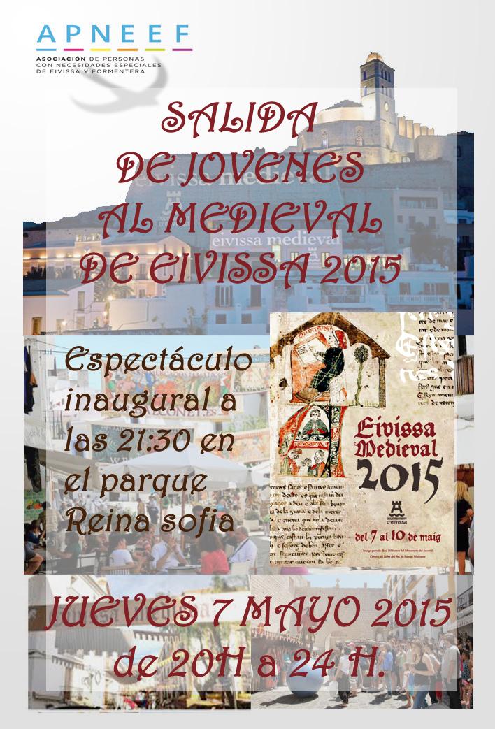 Salida de Jóvenes al Medieval de Ibiza Jueves 7 Mayo de 20 a 24 H